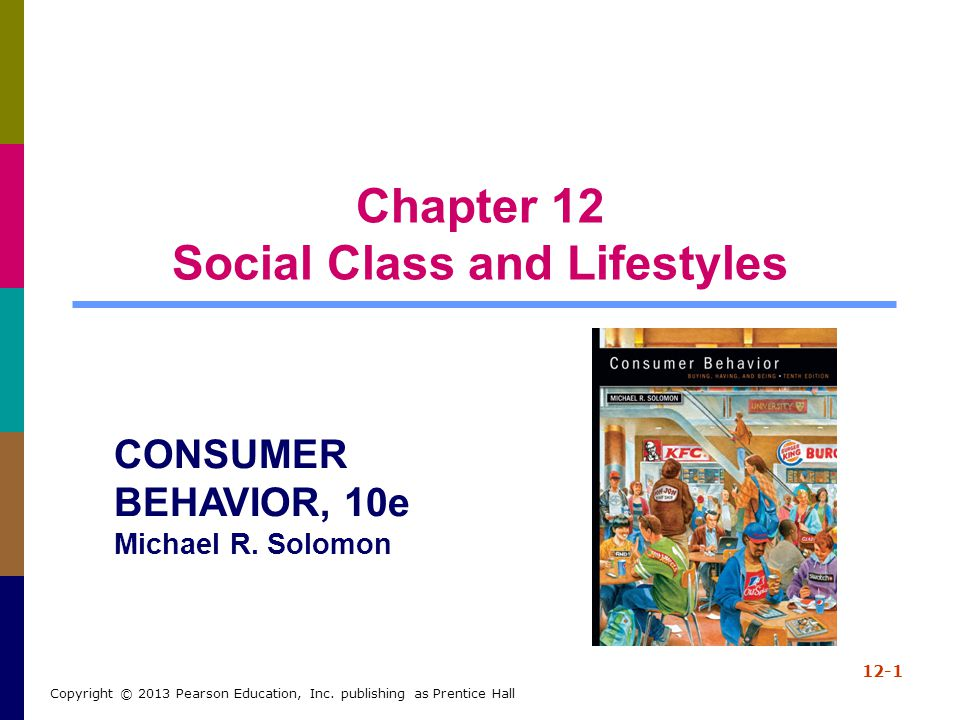 Chapter 12 Social Class and Lifestyles