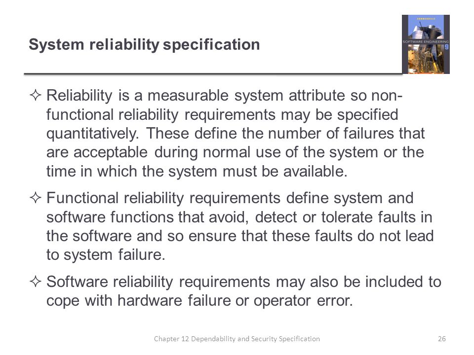 System reliability specification