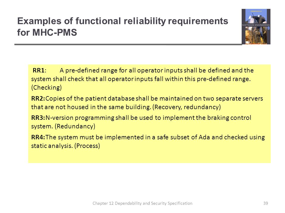 Examples of functional reliability requirements for MHC-PMS