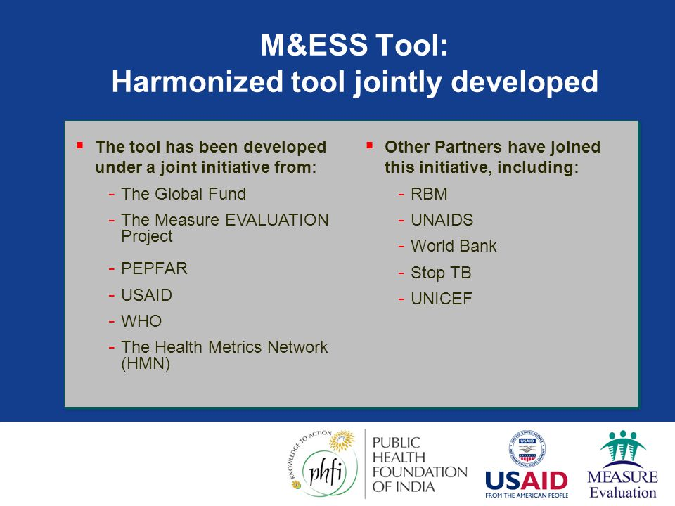 M&ESS Tool: Harmonized tool jointly developed