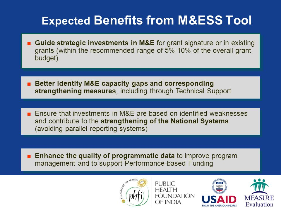 Expected Benefits from M&ESS Tool