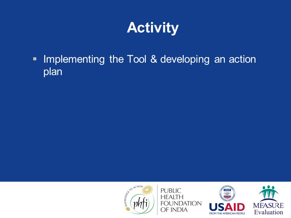 Activity Implementing the Tool & developing an action plan