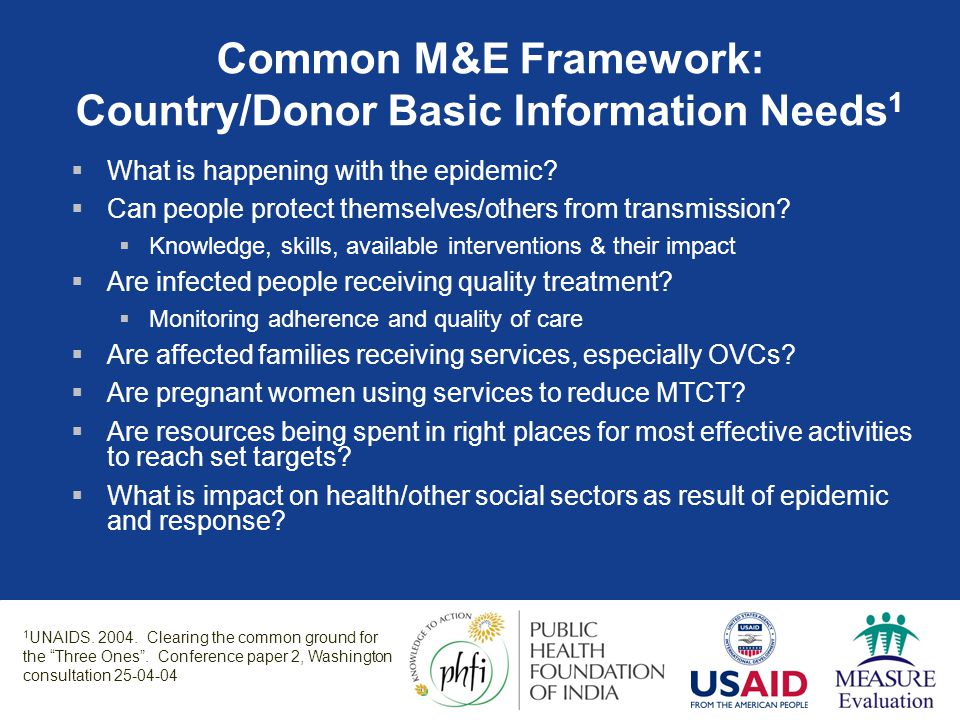 Common M&E Framework: Country/Donor Basic Information Needs1