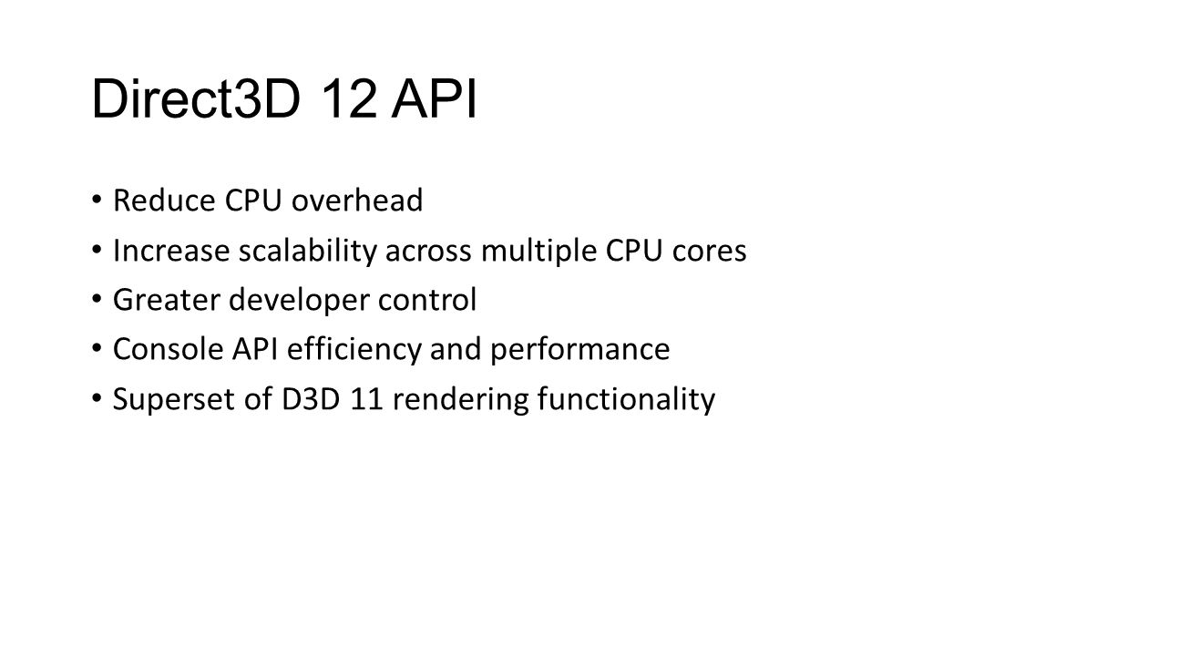 Direct3D 12 API Reduce CPU overhead