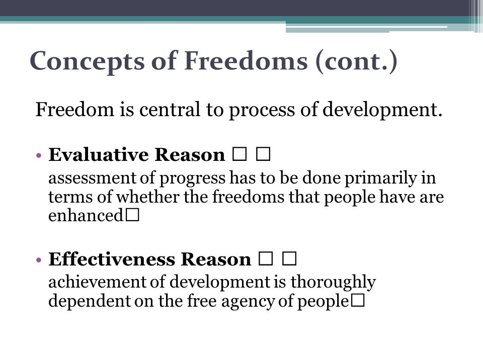 Concepts of Freedoms (cont.)