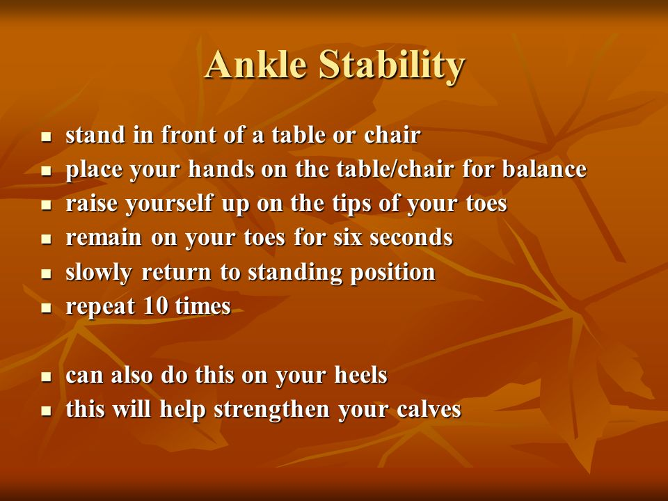 Ankle Stability stand in front of a table or chair