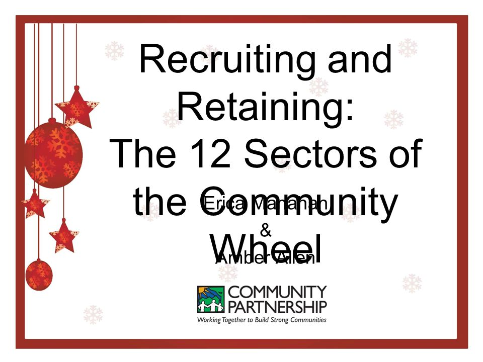 Recruiting and Retaining: The 12 Sectors of the Community Wheel