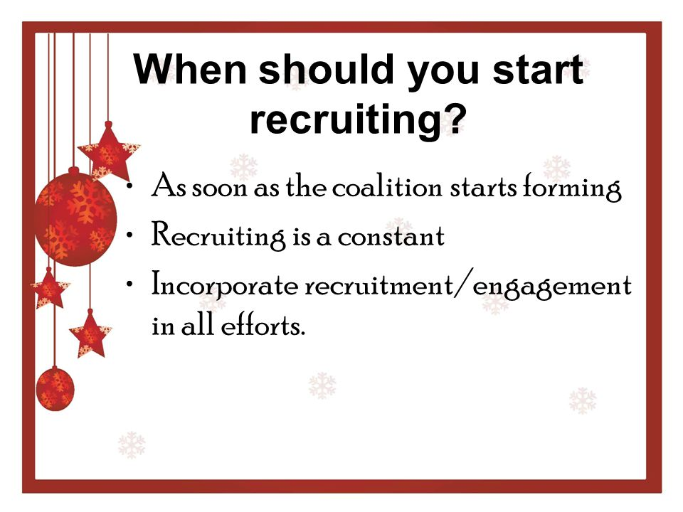 When should you start recruiting