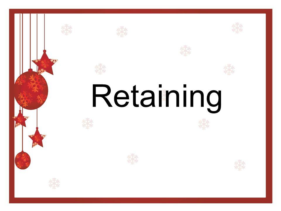 Retaining