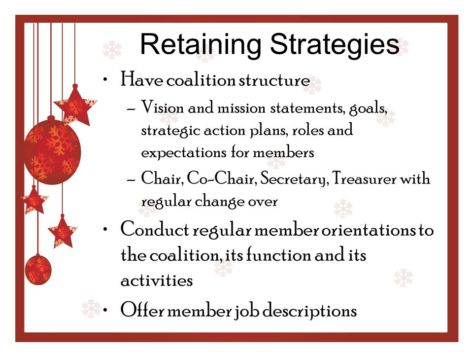 Retaining Strategies Have coalition structure