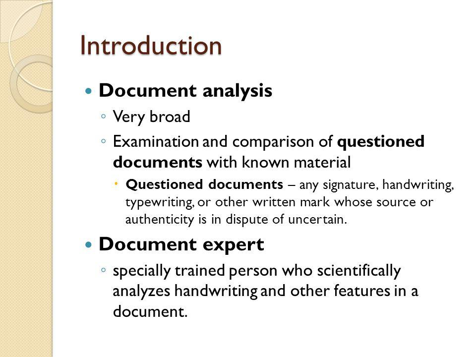 Introduction Document analysis Document expert Very broad