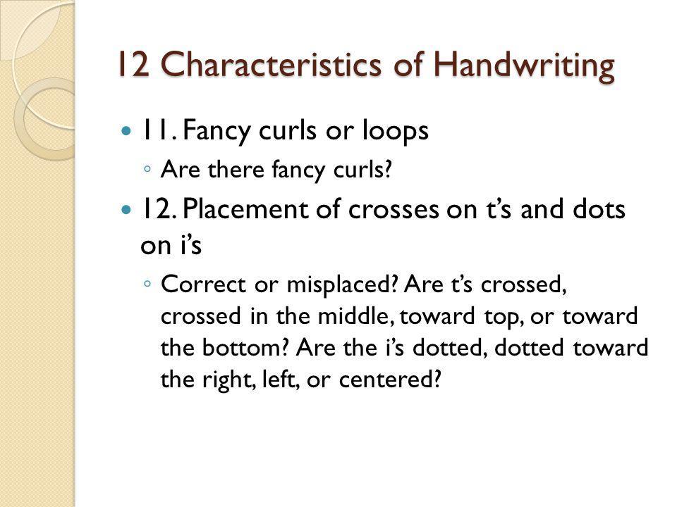 12 Characteristics of Handwriting