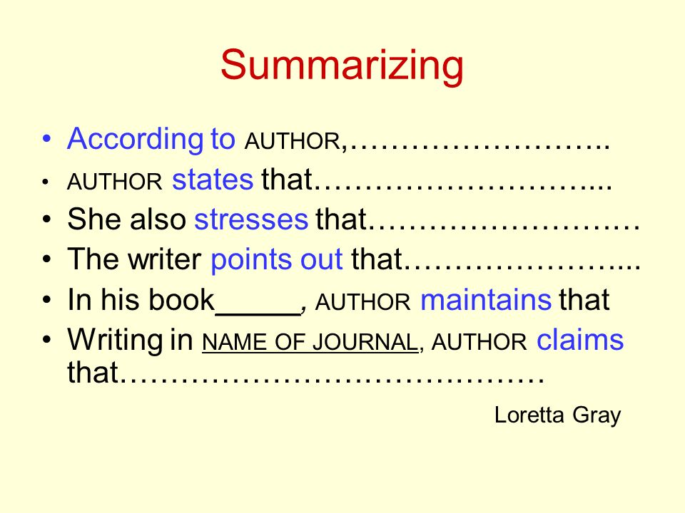 Summarizing According to AUTHOR,……………………..