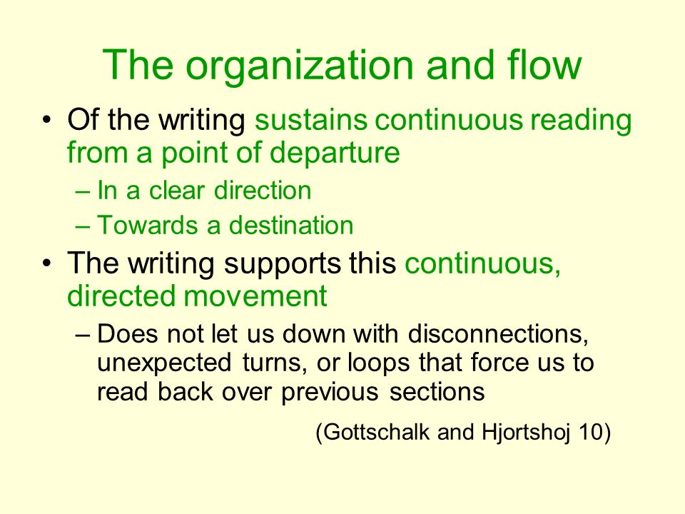The organization and flow