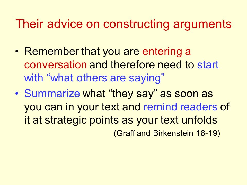 Their advice on constructing arguments