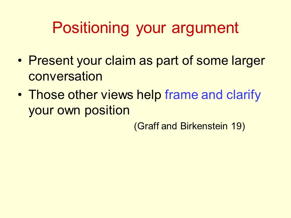 Positioning your argument