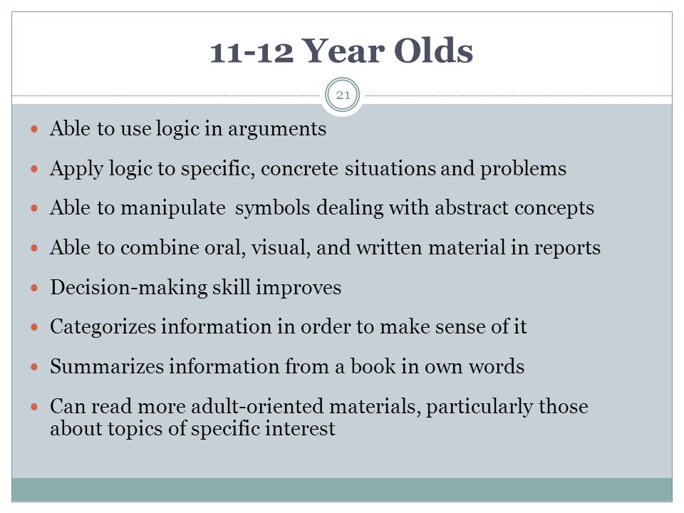 11-12 Year Olds Able to use logic in arguments