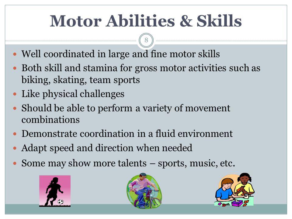 Motor Abilities & Skills