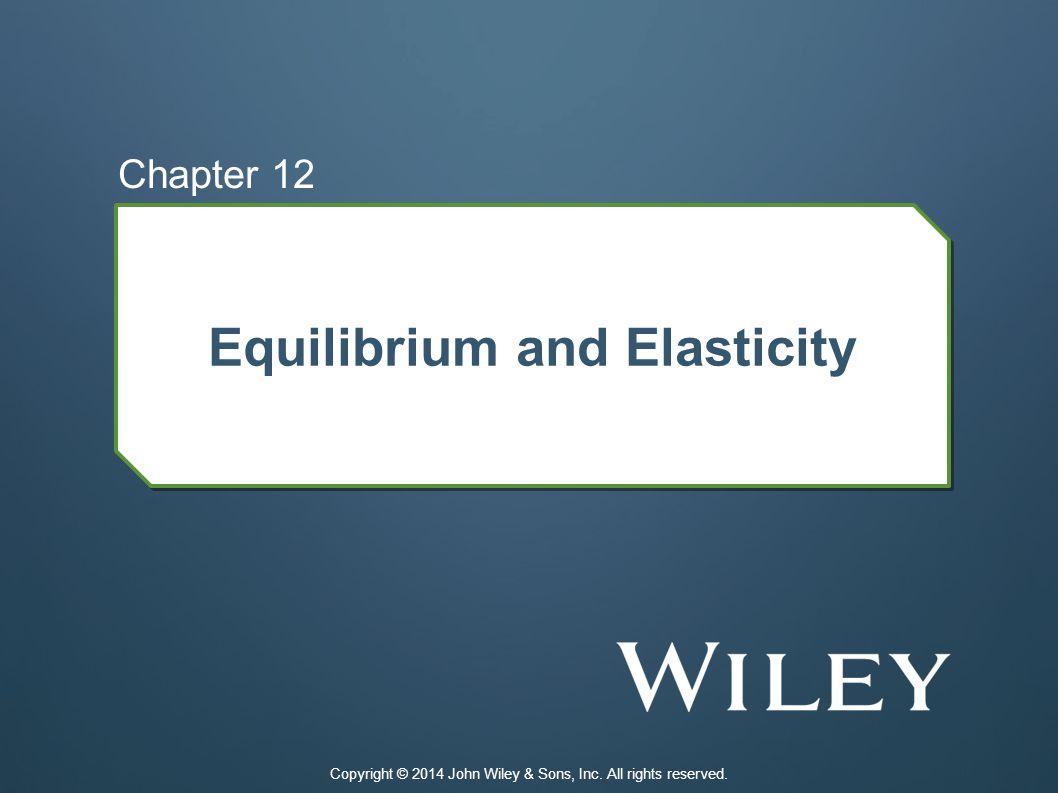 Equilibrium and Elasticity