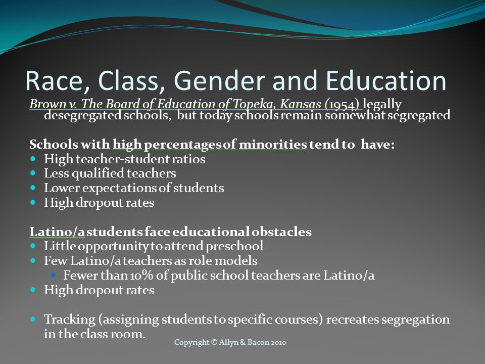 Race, Class, Gender and Education
