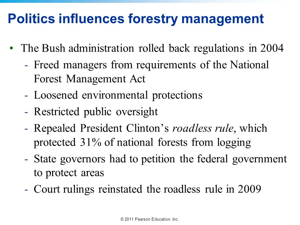 Politics influences forestry management