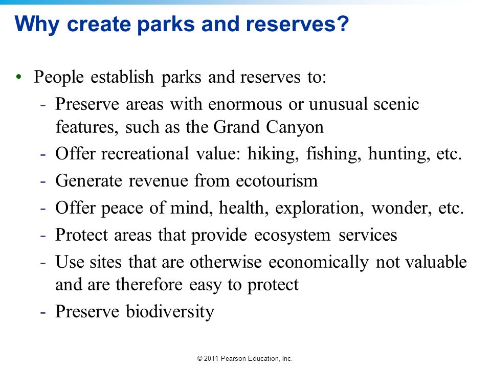 Why create parks and reserves