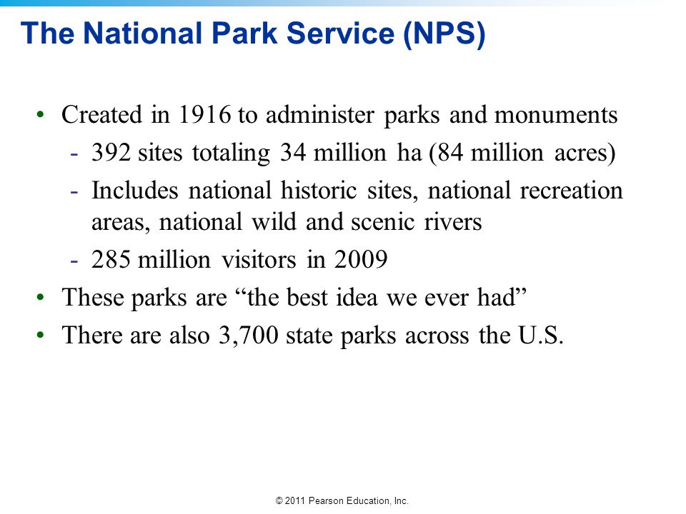 The National Park Service (NPS)