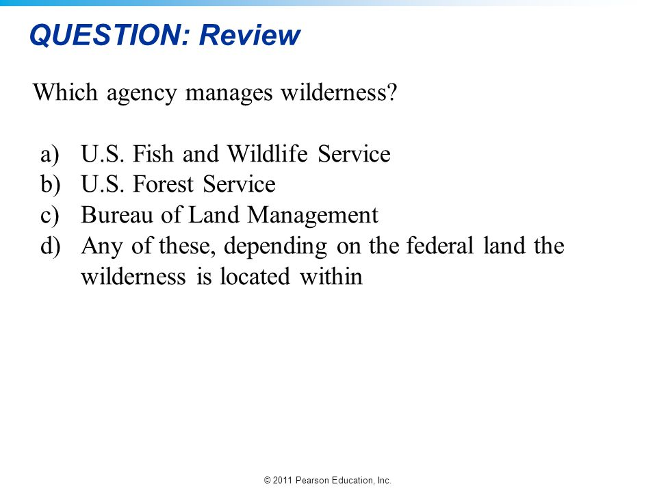 QUESTION: Review Which agency manages wilderness