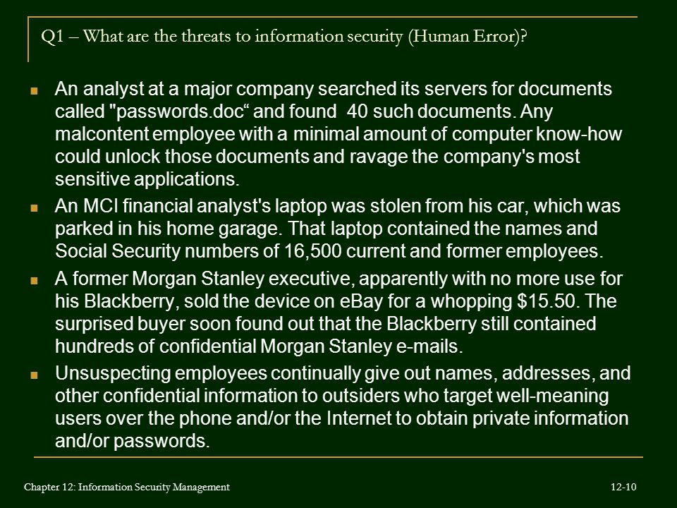 Q1 – What are the threats to information security (Human Error)