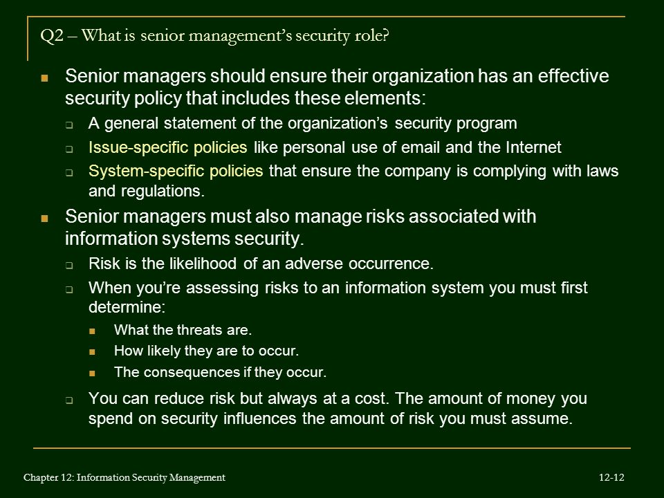 Q2 – What is senior management's security role