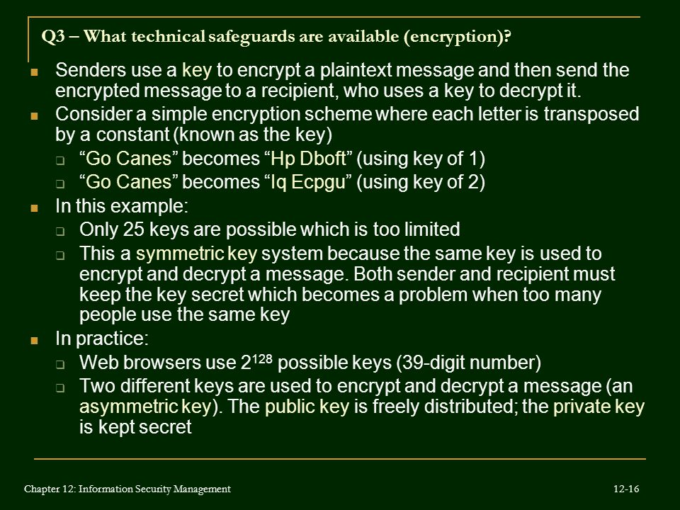 Q3 – What technical safeguards are available (encryption)