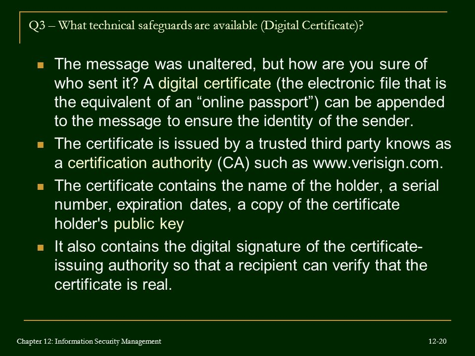 Q3 – What technical safeguards are available (Digital Certificate)