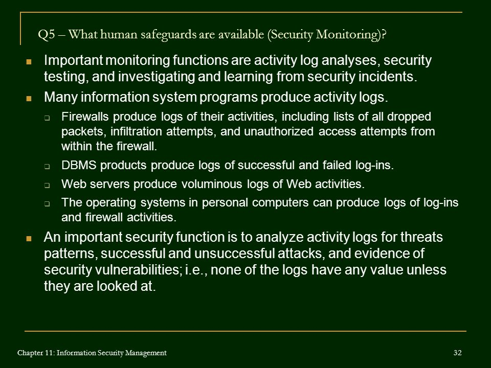 Q5 – What human safeguards are available (Security Monitoring)