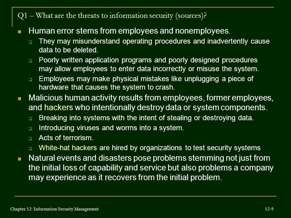Q1 – What are the threats to information security (sources)