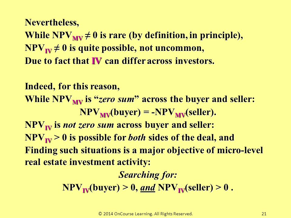 While NPVMV ≠ 0 is rare (by definition, in principle),