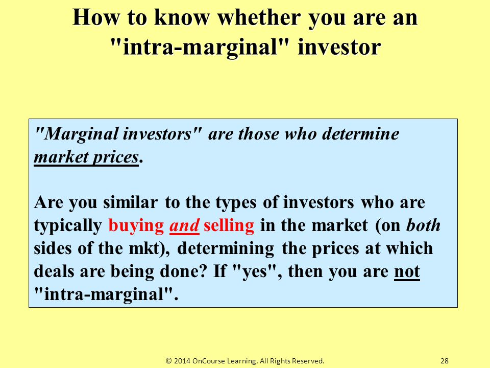 How to know whether you are an intra-marginal investor