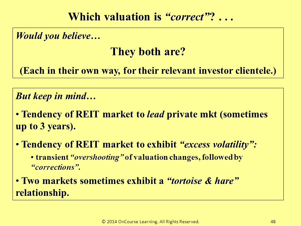 Which valuation is correct . . . They both are