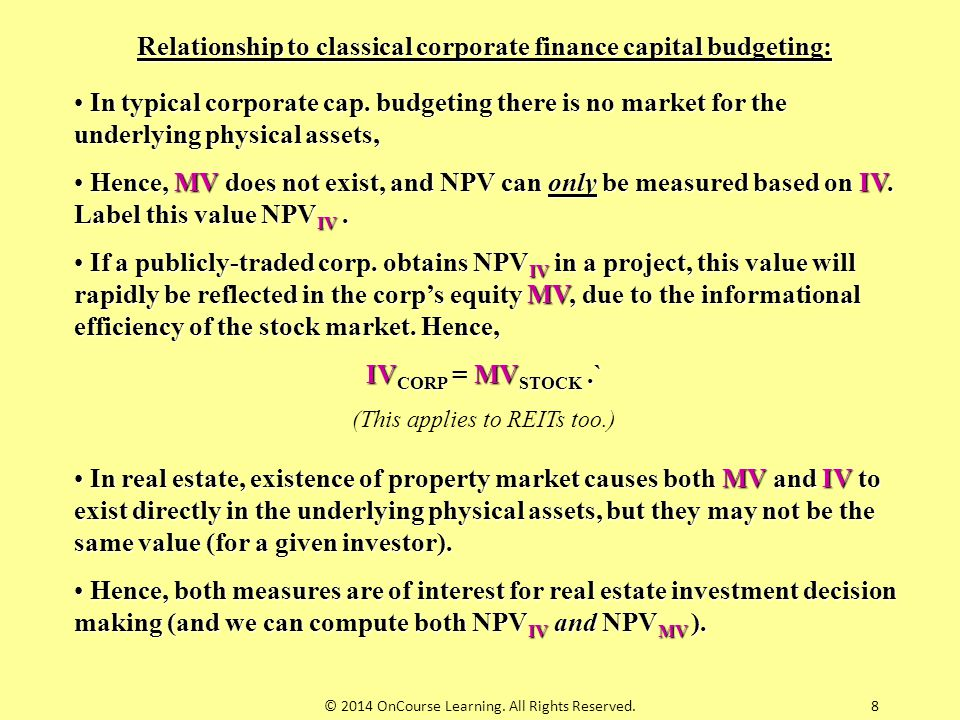 Relationship to classical corporate finance capital budgeting: