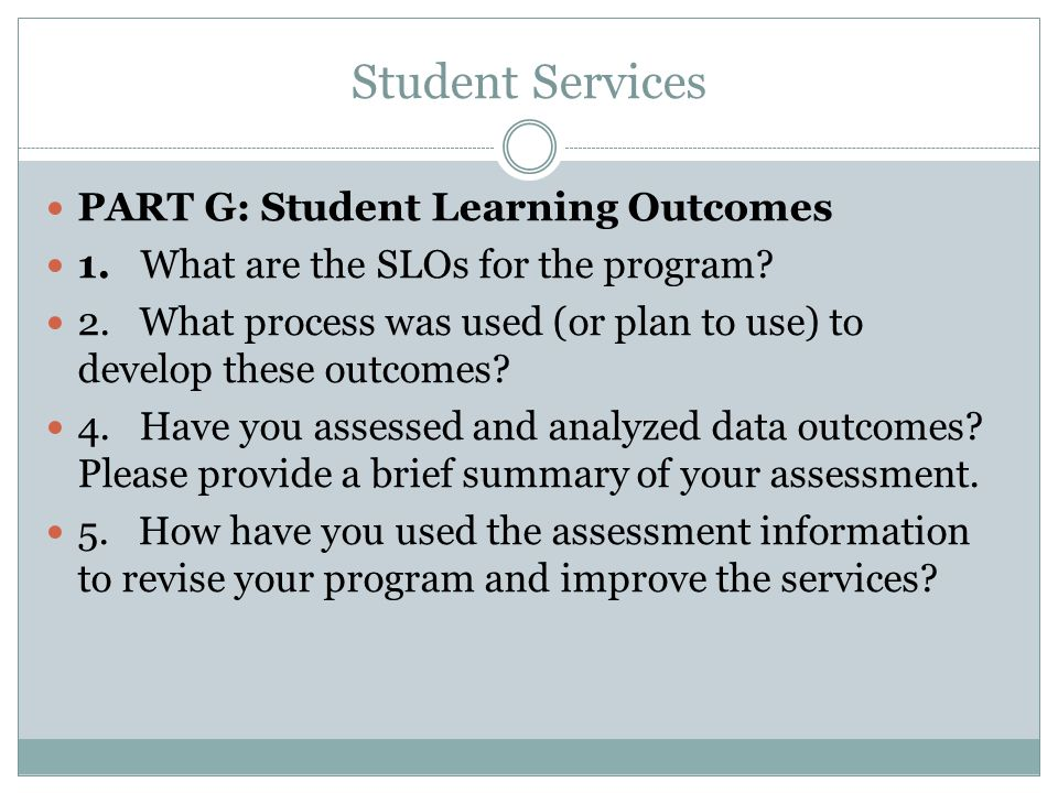 Student Services PART G: Student Learning Outcomes