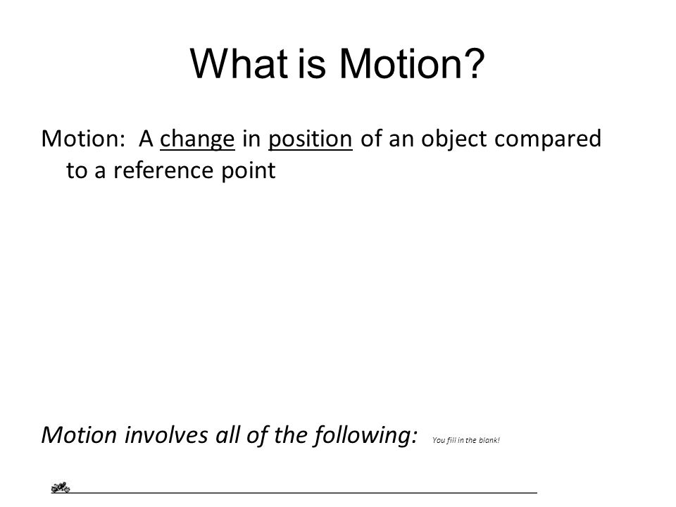 What is Motion.