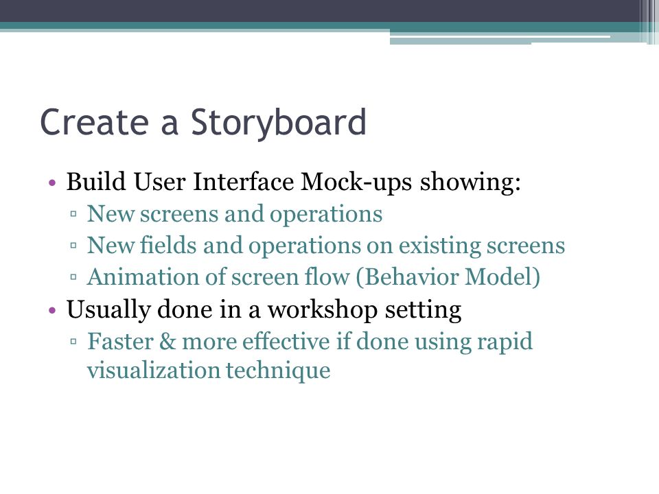 Create a Storyboard Build User Interface Mock-ups showing: