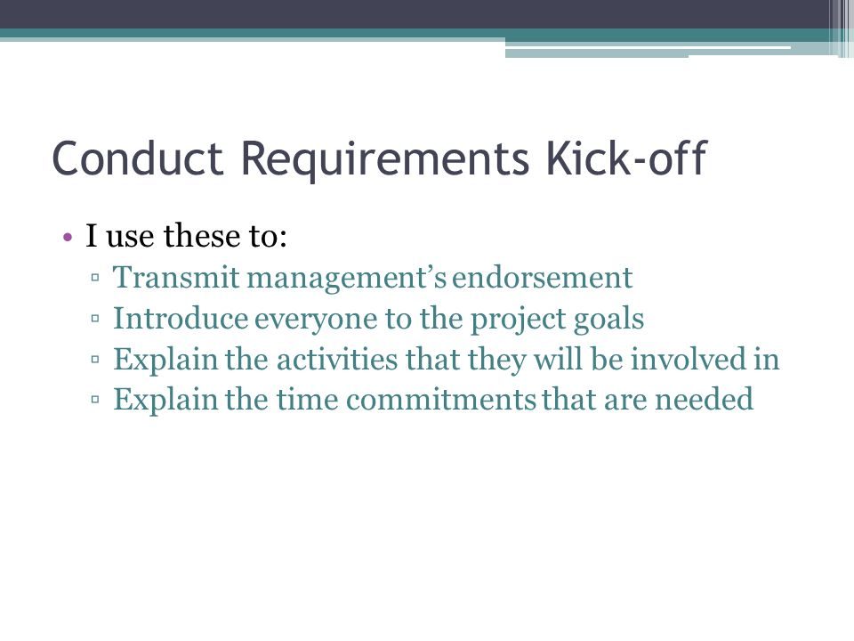Conduct Requirements Kick-off