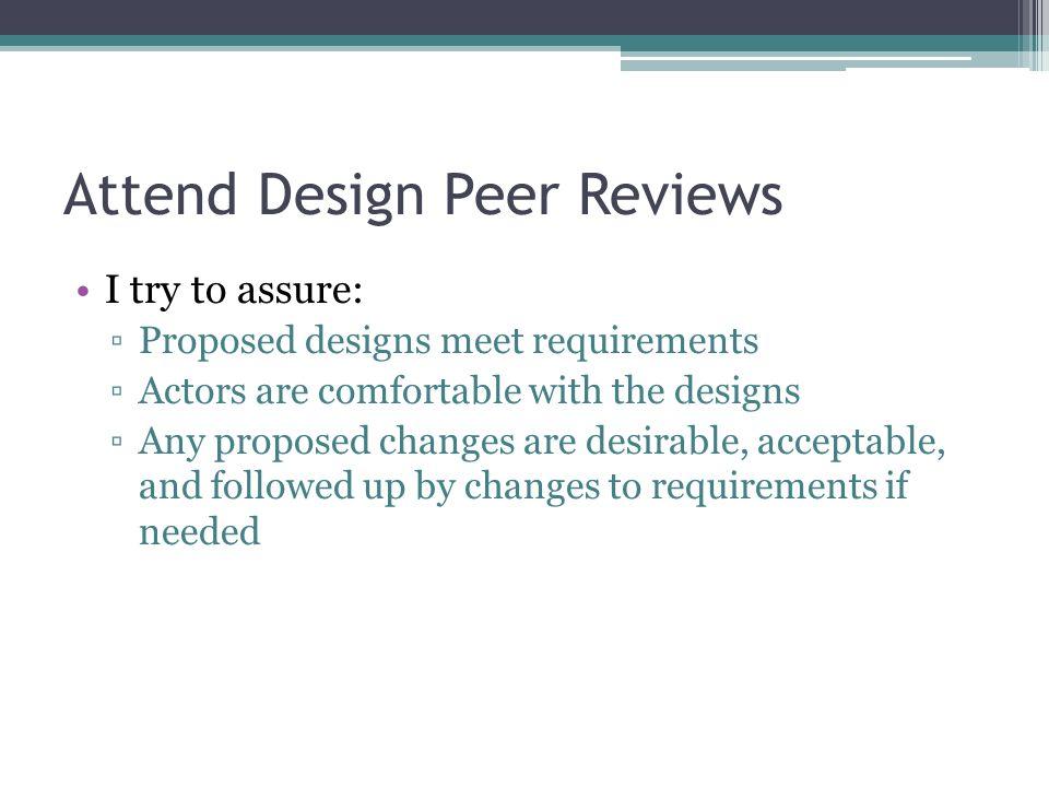 Attend Design Peer Reviews
