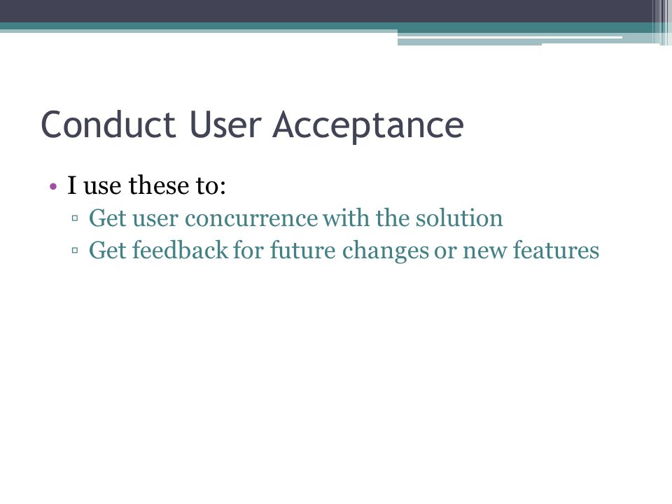 Conduct User Acceptance