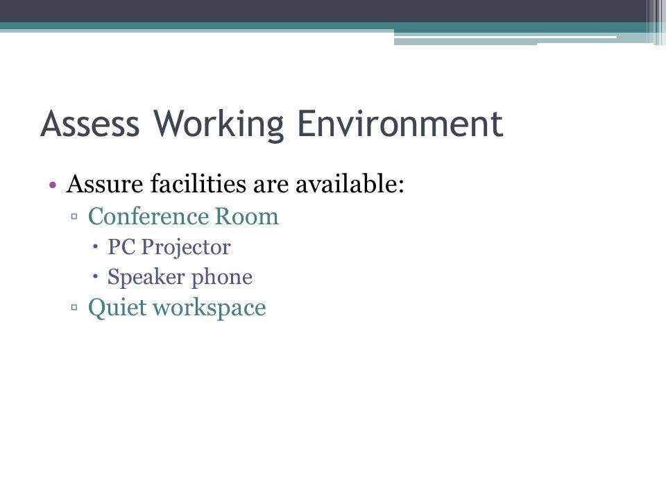 Assess Working Environment