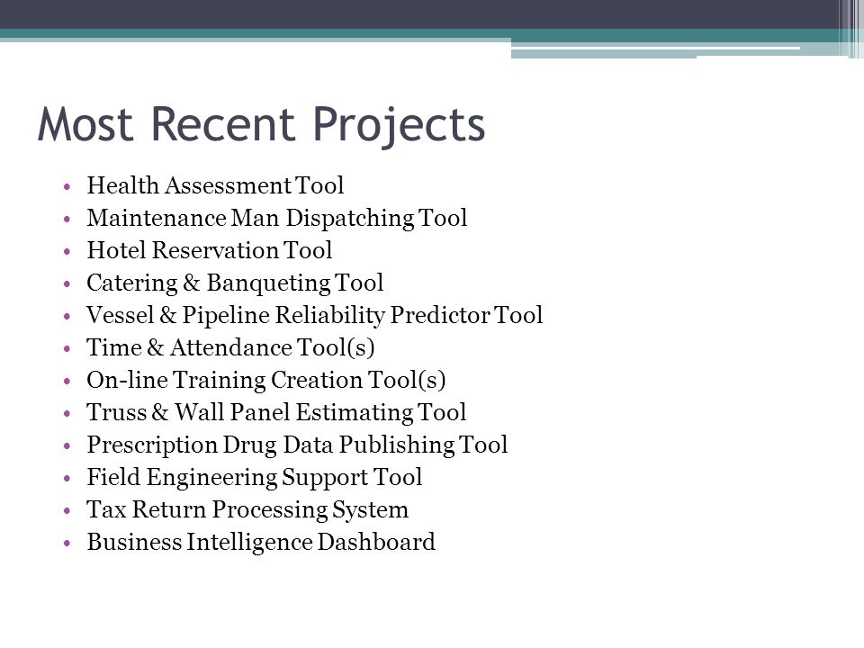 Most Recent Projects Health Assessment Tool