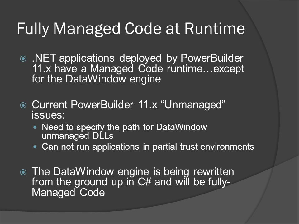 Fully Managed Code at Runtime