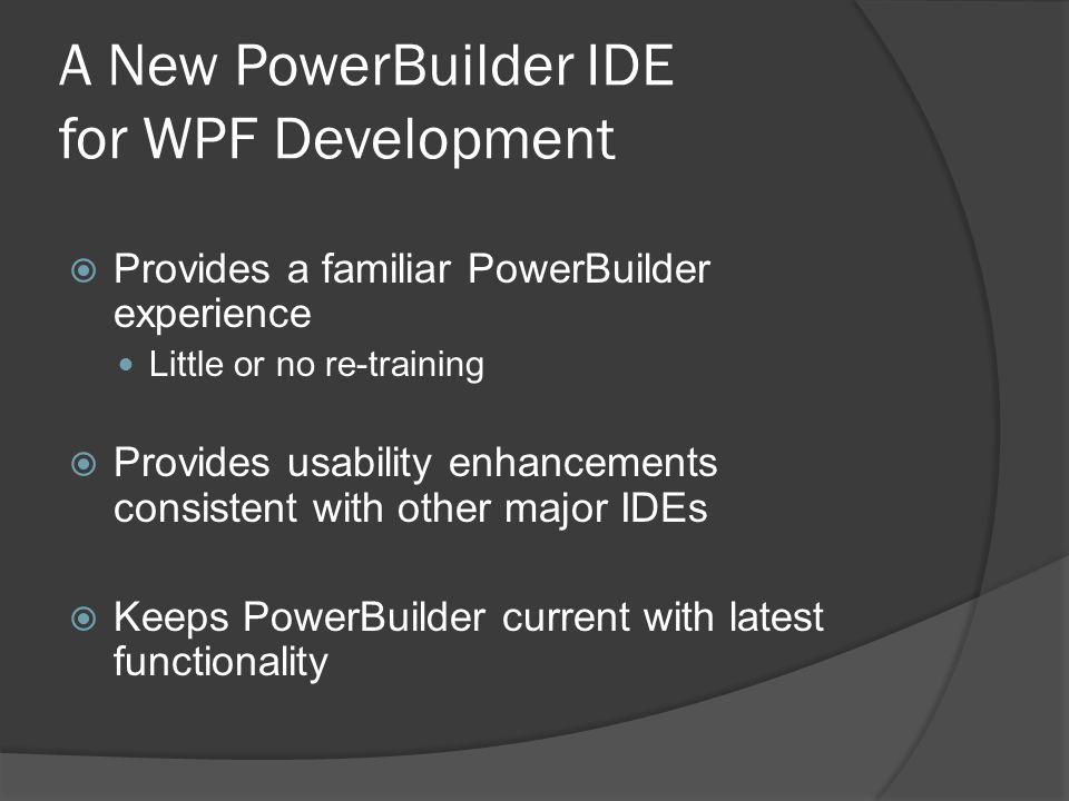 A New PowerBuilder IDE for WPF Development
