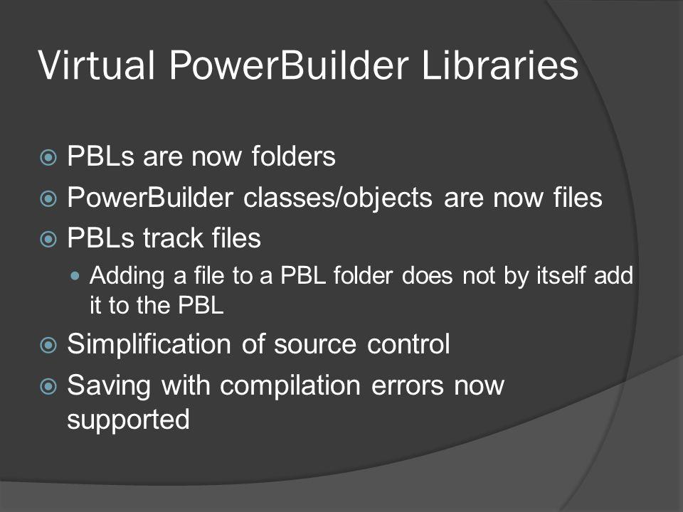 Virtual PowerBuilder Libraries