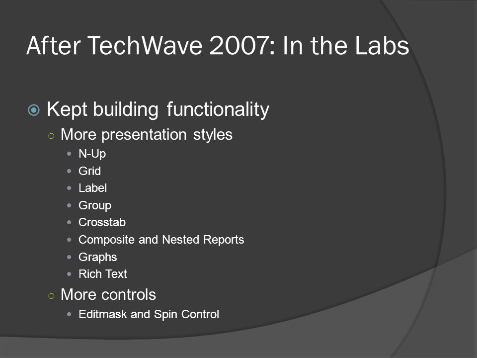 After TechWave 2007: In the Labs